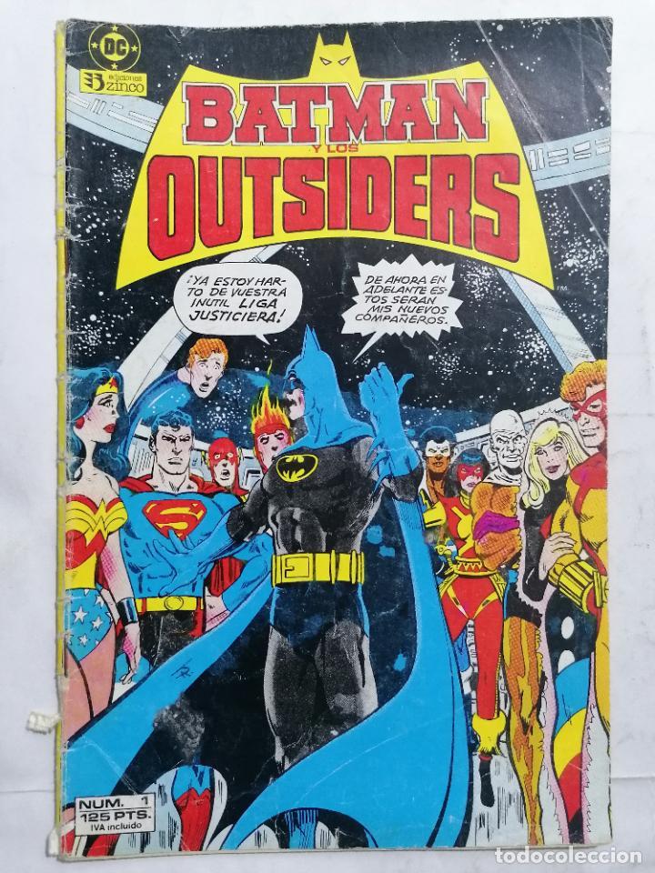 BATMAN Y LOS OUTSIDERS, Nº 1, EDICIONES ZINCO (Tebeos y Comics - Zinco - Batman)