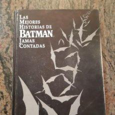 Cómics: LAS MEJORES HISTORIAS DE BATMAN JAMAS CONTADAS. EDICIONES ZINCO. 1988. TAPA DURA.. Lote 221701087