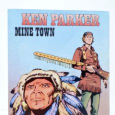 Cómics: KEN PARKER 2. MINE TOWN (BERARDI / MILAZZO) ZINCO, 1982. BONELLI. OFRT. Lote 222482670