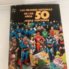 Comics: LAS MEJORES HISTORIAS DE LOS AÑOS 50 JAMAS CONTADAS. Lote 223278426