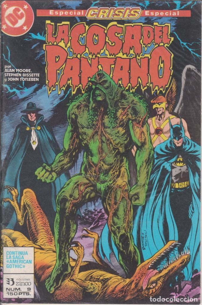 """CÓMIC DC """"LA COSA DEL PANTANO (ESPECIAL CRISIS)"""" Nº 9 ED. ZINCO ( ALAN MOORE, BISSETTE, TOTLEBEN ) (Tebeos y Comics - Zinco - Otros)"""