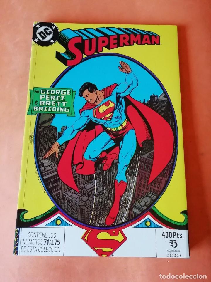 SUPERMAN. GEORGE PEREZ. RETAPADO Nº 23. EDICIONES ZINCO. Nº 71 AL 75 (Tebeos y Comics - Zinco - Superman)
