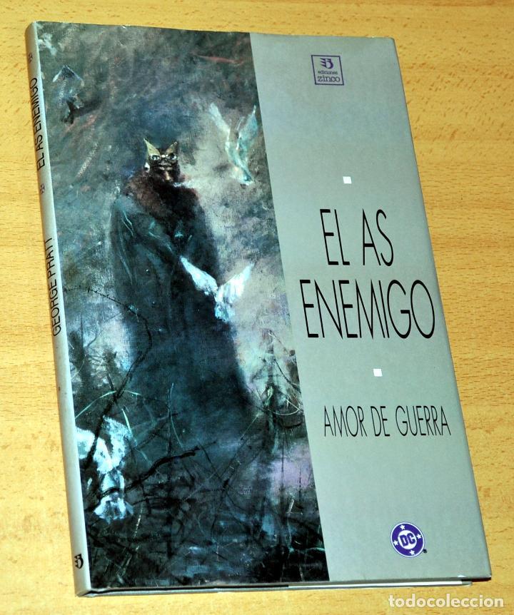 EL AS ENEMIGO - AMOR DE GUERRA - POR GEORGE PRATT - EDICIONES ZINCO - DC CÓMICS - AÑO 1990. (Tebeos y Comics - Zinco - Otros)