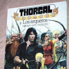 Cómics: THORGAL : LOS ARQUEROS (DE ROSINSKI & VAN HAMME). EDICIONES ZINCO. Lote 227847185