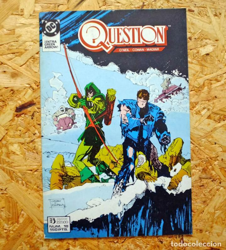 THE QUESTION 18. ZINCO. O'NEIL, COWAN, MAGYAR. (Tebeos y Comics - Zinco - Otros)