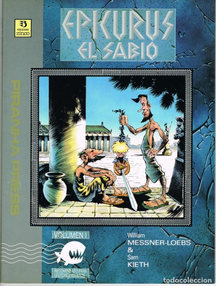 EPICURUS EL SABIO VOLUMEN I POR WILLIAM MESSNER-LOEBS Y SAM KEITH (Tebeos y Comics - Zinco - Prestiges y Tomos)