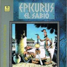 Cómics: EPICURUS EL SABIO VOLUMEN I POR WILLIAM MESSNER-LOEBS Y SAM KEITH. Lote 228696112
