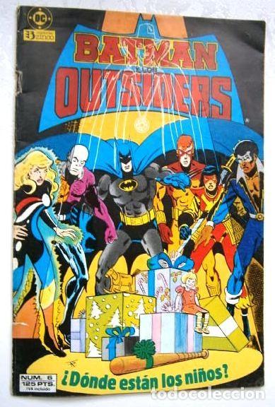 ¿DÓNDE ESTÁN LOS NIÑOS? / BATMAN Y LOS OUTSIDERS Nº 6 / EDICIONES ZINCO EN BARCELONA 1986 (Tebeos y Comics - Zinco - Batman)