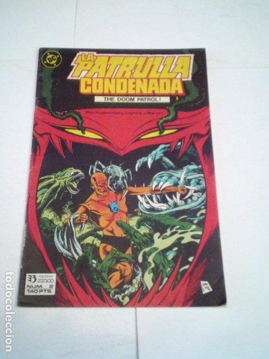 LA PATRULLA CONDENADA - THE DOOM PATROL - NUMERO 2 - EDICIONES ZINCO - BUEN ESTADO - CJ 124 (Tebeos y Comics - Zinco - Patrulla Condenada)