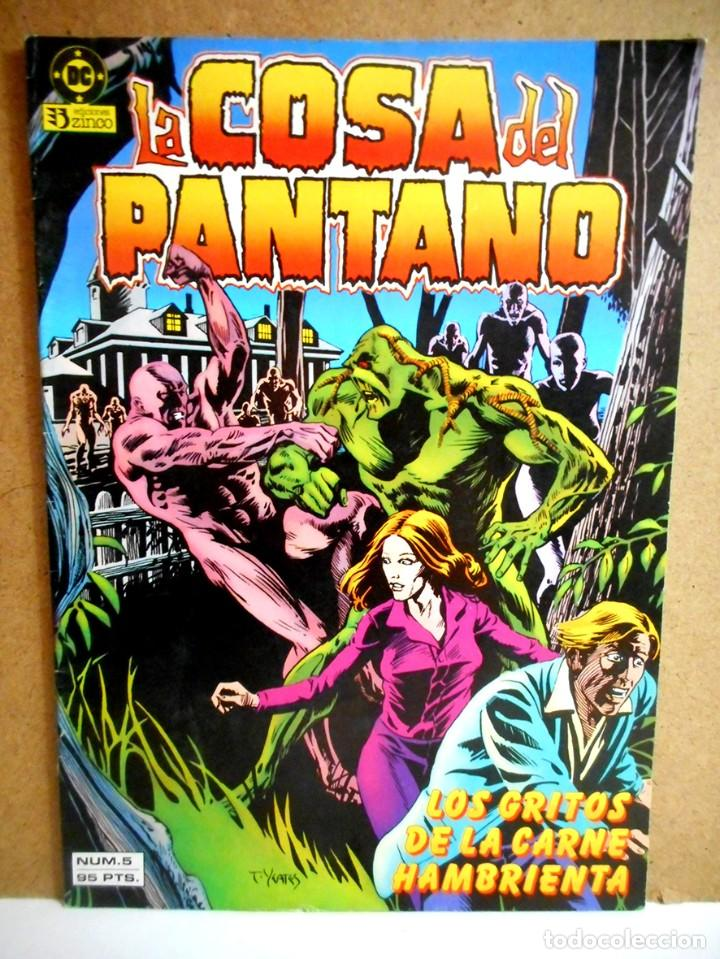 LA COSA DEL PANTANO Nº 5 : LOS GRITOS DE LA CARNE HAMBRIENTA ( ZINCO 1985 ) (Tebeos y Comics - Zinco - Cosa del Pantano)