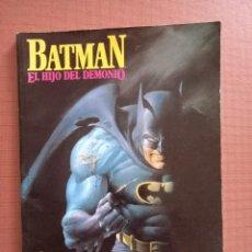 Cómics: COMIC BATMAN, EL HIJO DEL DEMONIO. Lote 232225650
