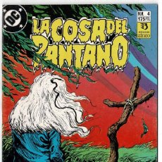 Cómics: LA COSA DEL PANTANO NO. 4. Lote 233196890
