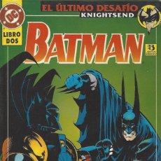 Cómics: BATMAN EL ULTIMO DESAFIO - 2 TOMOS - COMPLETA - PERFECTO ESTADO, A ESTRENAR !!. Lote 257560875