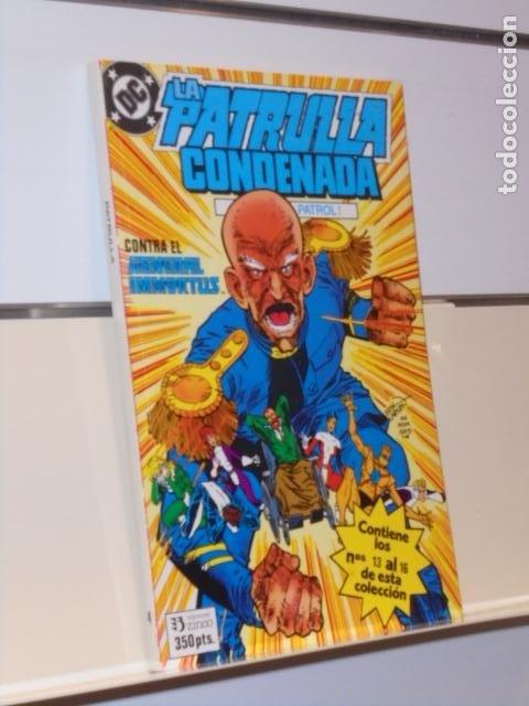 RETAPADO LA PATRULLA CONDENADA Nº 4 CONTIENE LOS Nº 13-14-15 Y 16 DE LA COLECCION - ZINCO (Tebeos y Comics - Zinco - Retapados)