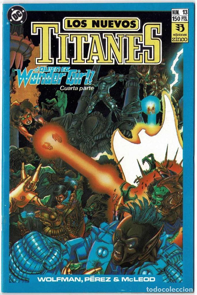 LOS NUEVOS TITANES NO. 13 (Tebeos y Comics - Zinco - Nuevos Titanes)