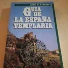 Cómics: GUIA DE LA ESPAÑA TEMPLARIA. JUAN G. ATIENZA. 1ª EDICION 1985.. Lote 235280580