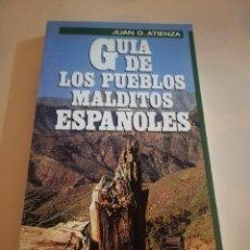Cómics: GUIA DE LOS PUEBLOS MALDITOS ESPAÑOLES. JUAN G. ATIENZA. 1ª EDICION 1985.. Lote 235281130