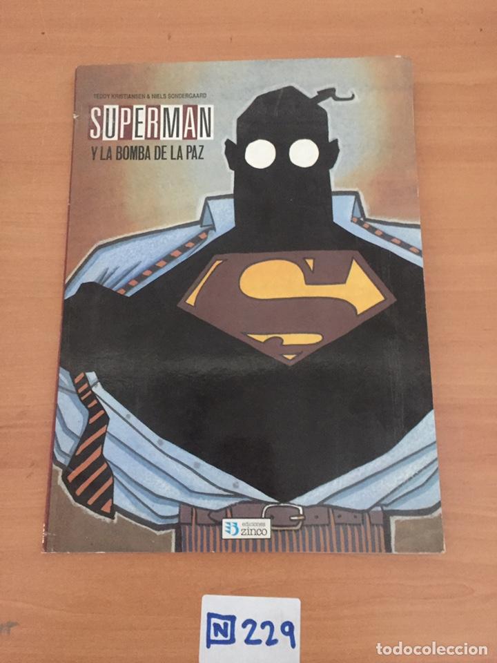 SUPERMAN Y LA BOMBA DE LA PAZ: (Tebeos y Comics - Zinco - Superman)