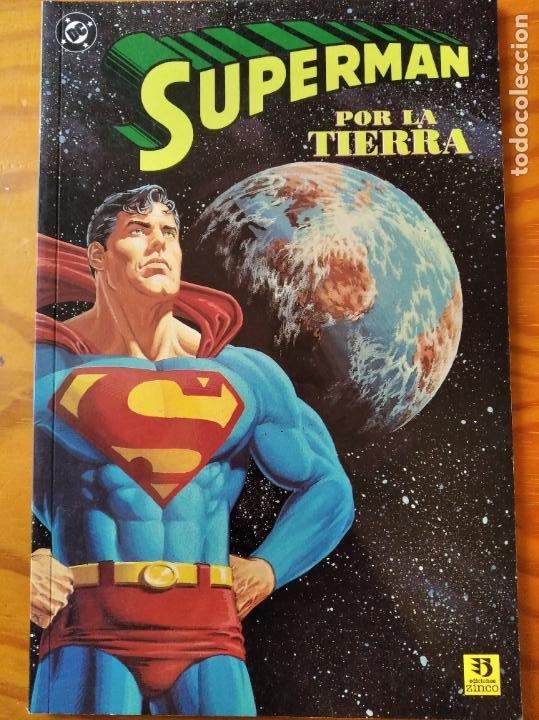 SUPERMAN, TOMO PRESTIGE POR LA TIERRA - DC COMICS ZINCO. (Tebeos y Comics - Zinco - Prestiges y Tomos)