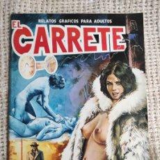 Comics: EL CARRETE Nº 1 RELATOS GRAFICOS PARA ADULTOS. Lote 238181080