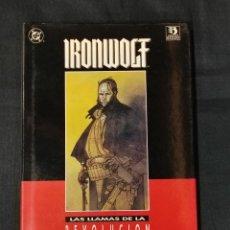 Cómics: IRONWOLF - LAS LLAMAS DE LA REVOLUCION - ZINCO -. Lote 238722845