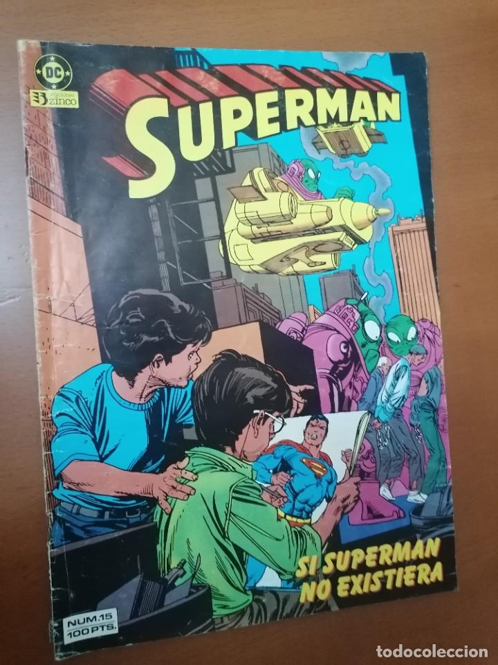 SUPERMAN Nº 15 ** 100 PTS ** DC / ZINCO (Tebeos y Comics - Zinco - Superman)