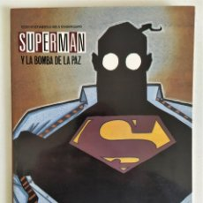 Cómics: SUPERMAN Y LA BOMBA DE LA PAZ (TEDDY KRISTIANSEN Y NIELS SONDERGAARD) ~ DC/ ZINCO (1991). Lote 244430660