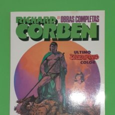 Cómics: RICHARD CORBEN. ULTIMO UNDERGROUND COLOR. ZINCO. OBRAS COMPLETAS. Lote 244707395