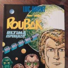 Cómics: LUC ORIENT - EDDY PAAPE - ROUBAK - ÚLTIMA ESPERANZA - EDICIONES ZINCO. Lote 245102410