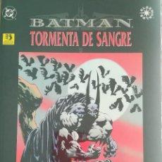 Cómics: BATMAN TORMENTA DE SANGRE. Lote 246073875
