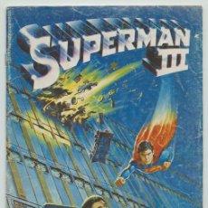 Cómics: SUPERMAN III - FIEL ADAPTACION DEL FILM - ED. ZINCO - 1984. Lote 246500370