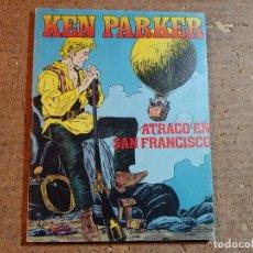 Cómics: COMIC DE KEN PARKER EN ATRACO EN SAN FRANCISCO DEL AÑO 1982 Nº 8. Lote 247172640