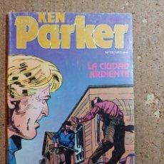 Cómics: COMIC DE KEN PARKER EN LA CIUDAD ARDIENTE DEL AÑO 1982 Nº 13. Lote 247369850