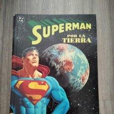 Cómics: SUPERMAN POR LA TIERRA DE ROGER STERN Y KERRY GAMMILL. ZINCO. Lote 253951410