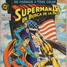 Cómics: SUPERMAN IV EN BUSCA DE LA PAZ, FIEL ADAPTACION DEL FILM - ZINCO - MUY BUEN ESTADO. Lote 257265610