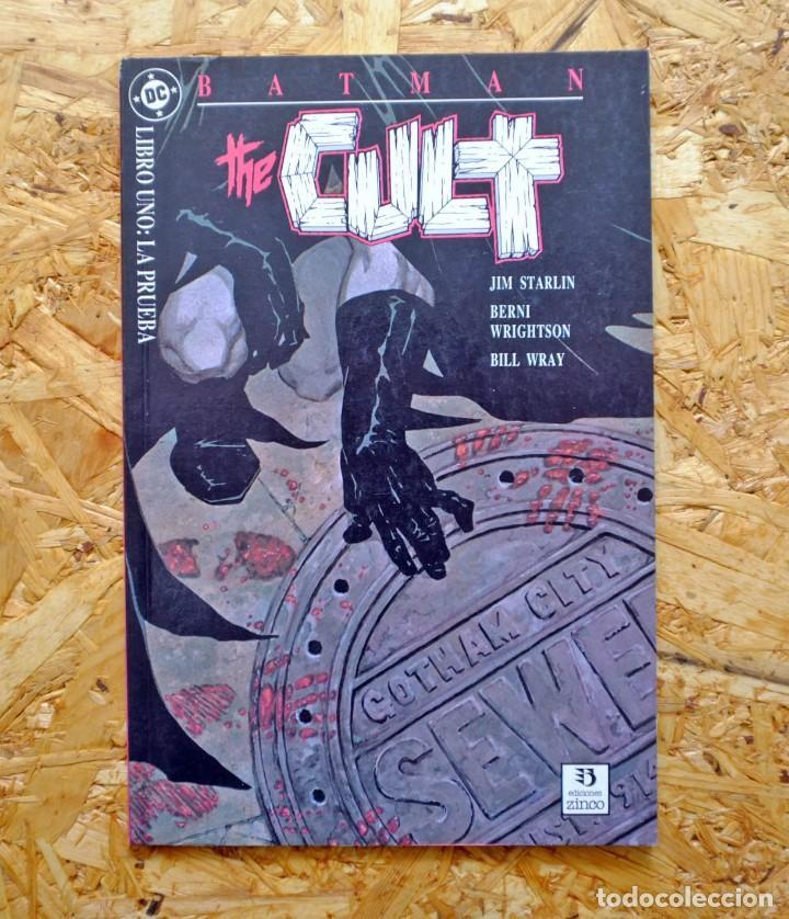 BATMAN. THE CULT 1. EDICIONES ZINCO. LIBRO UNO: LA PRUEBA. JIM STARLIN. BERNIE WRIGHTSON. (Tebeos y Comics - Zinco - Batman)