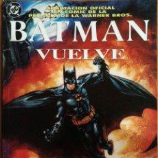 Cómics: COMIC BATMAN VUELVE ADAPTACIÓN OFICIAL DE LA PELICULA. Lote 259709485