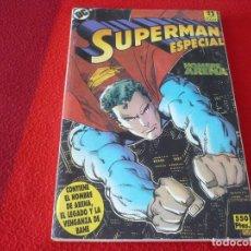 Cómics: SUPERMAN RETAPADO 36 ESPECIAL HOMBRE DE ARENA EL LEGADO Y LA VENGANZA DE BANE DC ZINCO. Lote 261166115