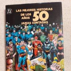 Cómics: LAS MEJORES HISTORIAS DE LOS AÑOS 50 JAMAS CONTADAS. Lote 261331225