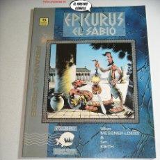 Cómics: EPICURUS EL SABIO, TOMO Nº 1, WILLIAM MESSNER LOEBS, SAM KIETH, ED. ZINCO AÑO 1991, EPICURO. Lote 261648885