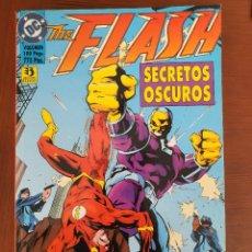 Cómics: FLASH / SECRETOS OSCUROS / ZINCO. Lote 262283470