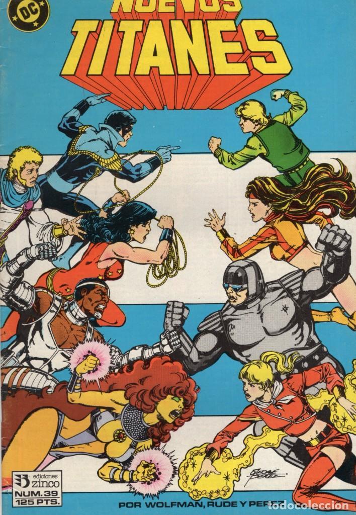 NUEVOS TITANES VOL. 1 Nº 39 - ZINCO - BUEN ESTADO (Tebeos y Comics - Zinco - Nuevos Titanes)