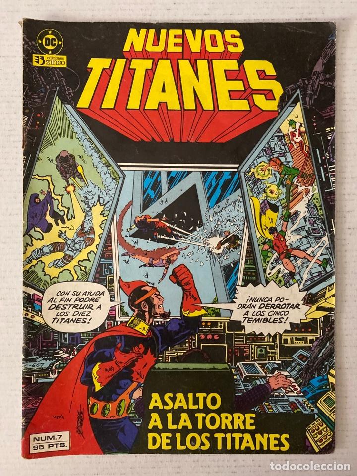 NUEVOS TITANES VOL 1 ZINCO #7 (Tebeos y Comics - Zinco - Nuevos Titanes)