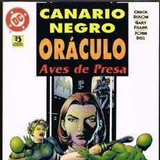 Cómics: CANARIO NEGRO Y ORACULO. AVES DE PRESA POR CHUCK DIXON Y GARY FRANK. Lote 262563490