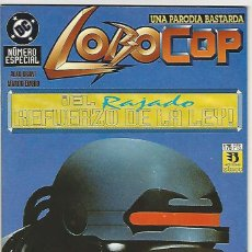 Cómics: ZINCO. LOBO. LOBOCOP. EL RAJADO REFUERZO DE LA LEY.. Lote 266696423