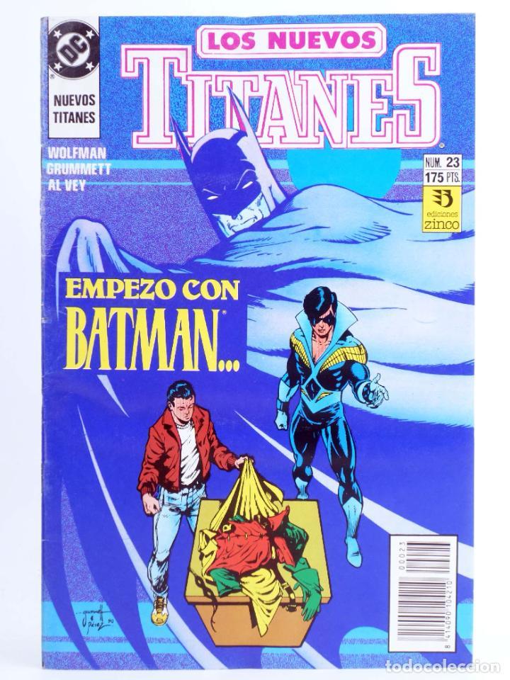 LOS NUEVOS TITANES 23. EMPEZÓ CON BATMAN… (MARV WOLFMAN / TOM GRUMMETT) ZINCO, 1991. OFRT (Tebeos y Comics - Zinco - Nuevos Titanes)