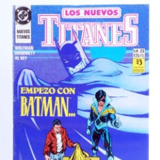 Comics : LOS NUEVOS TITANES 23. EMPEZÓ CON BATMAN… (MARV WOLFMAN / TOM GRUMMETT) ZINCO, 1991. OFRT. Lote 267149399