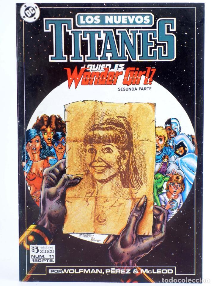 LOS NUEVOS TITANES 11. ¿QUIEN ES WONDER GIRL? 1ª P. (WOLFMAN / PÉREZ) ZINCO, 1990. CON POSTER. OFRT (Tebeos y Comics - Zinco - Nuevos Titanes)