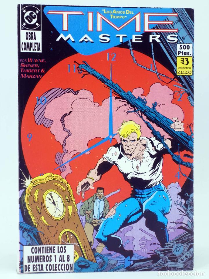 TIME MASTERS, LOS AMOS DEL TIEMPO 1 A 8 COMPLETA. EN RETAPADO (WAYNE / SHINER) ZINCO, 1990. OFRT (Tebeos y Comics - Zinco - Retapados)