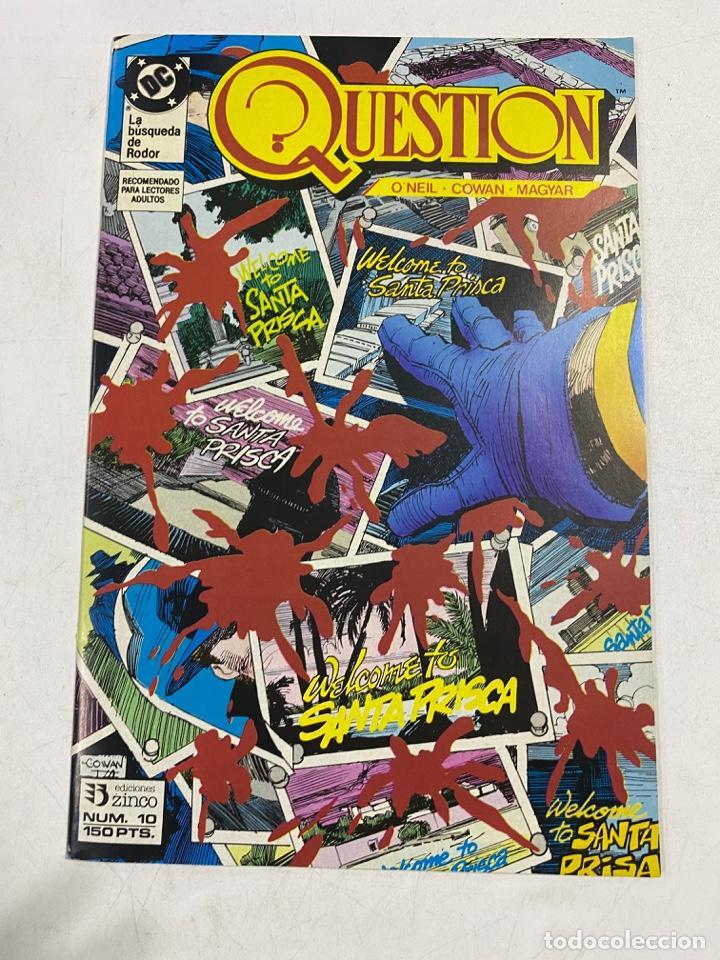 QUESTION? Nº 10.- ¡TRANSFORMACION!. DC / EDICIONES ZINCO (Tebeos y Comics - Zinco - Question)
